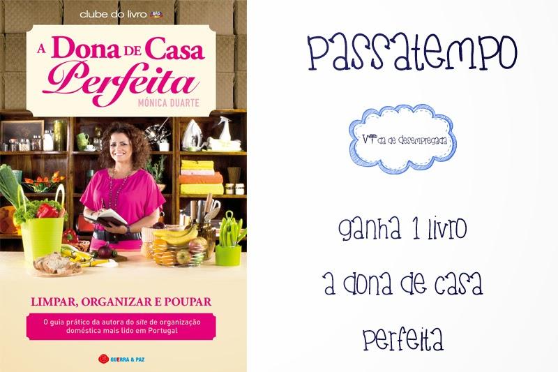 http://vidadedesempregada.blogs.sapo.pt/passatempo-ganha-o-livro-a-dona-de-casa-151810
