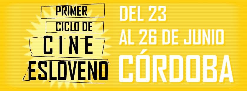 Primer Ciclo de Cine Esloveno Córdoba