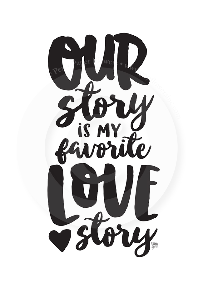 http://3.bp.blogspot.com/-Vq7eXrXggvk/VrDqGbzmOvI/AAAAAAAAKFU/5TECENvekp4/s1600/Our-Story-Is-My-Favorite-Love-Story-5x7sm.jpg
