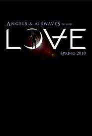 Assistir Filme Angels and Airwaves-Love Online Dublado