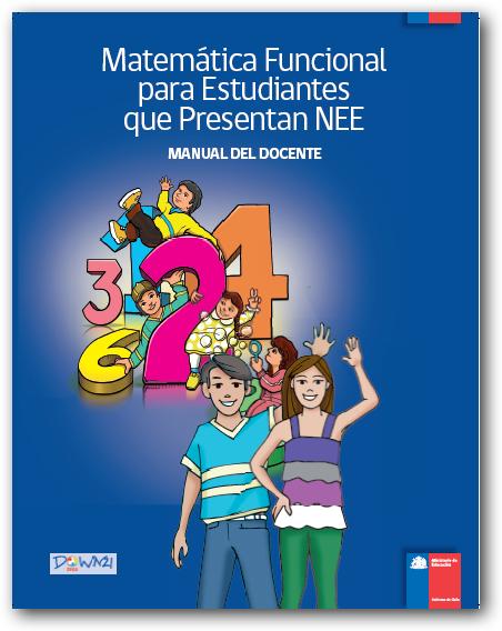Manual del docente - Matemática Funcional para Estudiantes que presentan NEE