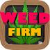 Hack cheat Weed Firm iOS No Jailbreak Required FREE