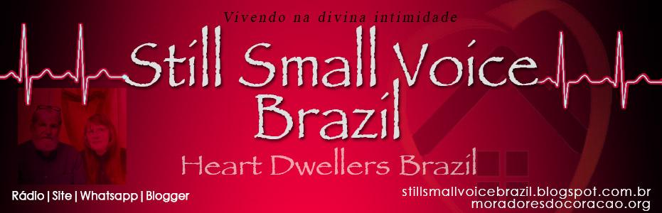 Still Small Voice Brazil