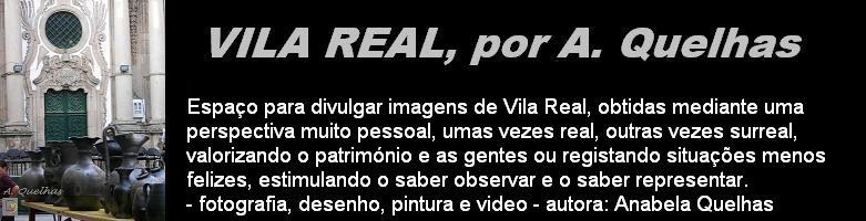 VILA REAL por A. Quelhas