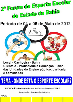 2º FORUM DE ESPORTE ESCOLAR DO ESTADO DA BAHIA