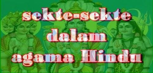 sekte-sekte dalam agama hindu