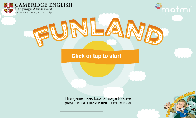 http://www.cambridgeenglish.org/prepare-and-practise/games-social/funland/