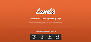 Landis Blogger Template is a Clean Single clumn Blogger Theme For Undercounstructon Blog