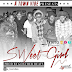 New AUDIO | A Town VIBE - SWEET GIRL | Download/Listen