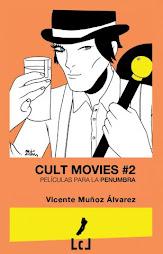 CULT MOVIES 2: Películas que erizan la piel.