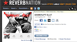 Bankrupt Slut on Reverb Nation