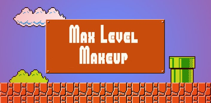 Max Level Makeup