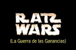 RATS WARS La Guerra de las Ganancias