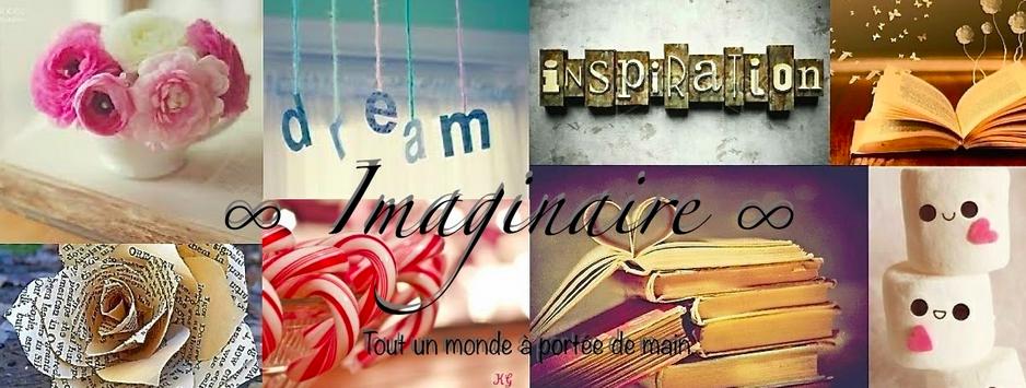 ∞ Imaginaire ∞