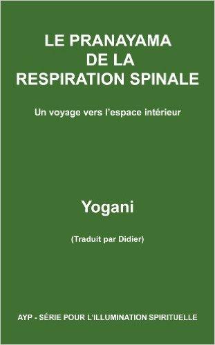 Le Pranayama de la respiration spinale