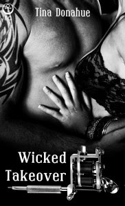 http://www.amazon.com/Wicked-Takeover-Tina-Donahue-ebook/dp/B00NU3PUB8/ref=sr_1_1?s=books&ie=UTF8&qid=1411928124&sr=1-1&keywords=wicked+takeover+tina+donahue