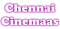 Chennai Cinemaas