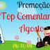 Promoção Top Comentarista Agosto