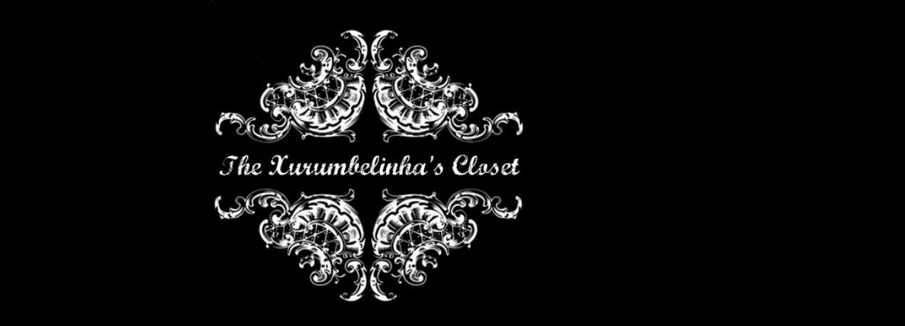 The Xurumbelinha's Closet