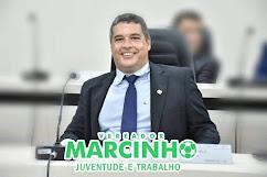 O VEREADOR MARCINHO