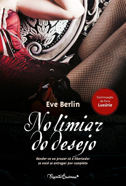 Lançamento Editora LeYa: No Limiar do Desejo.