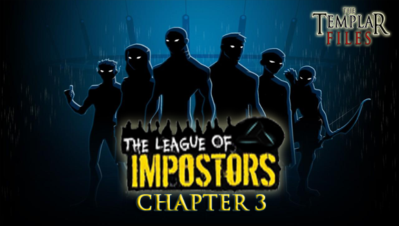 CHAPTER THREE / CAPÍTULO TRES Impostors+Chapters