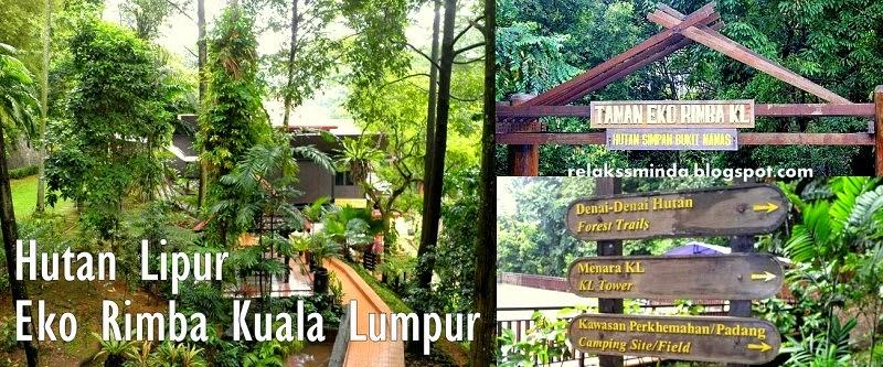 Menikmati Keindahan Alam dan Berekreasi di Hutan Lipur Kuala Lumpur