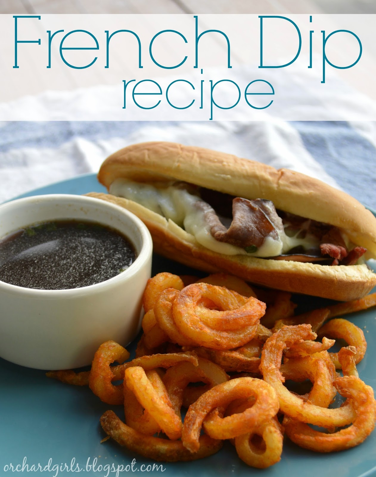 Orchard Girls: WWEW: Link Party & French Dip Recipe