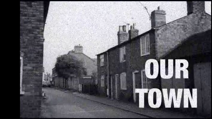 OUR TOWN!