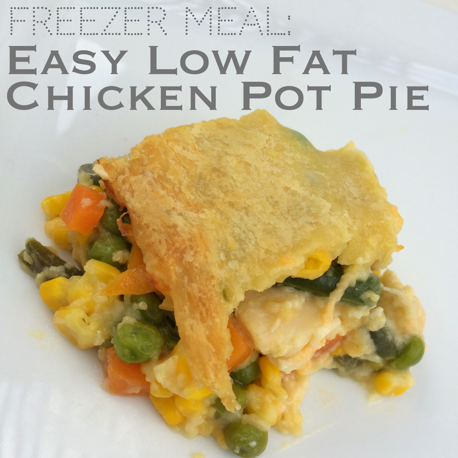 Simply Summer Ann: Freezer Meal: Low Fat Chicken Pot Pie