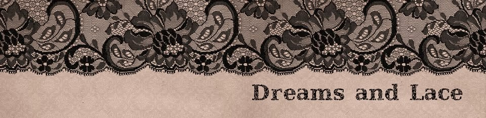 DREAMS and LACE