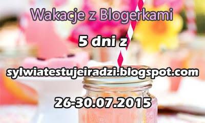 http://sylwiatestujeiradzi.blogspot.com/2015/07/akcja-wakacje-z-blogerkami-historia.html?m=1