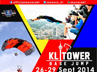 Don't Miss to See the 'KL Tower BASE Jump 2014' This September!