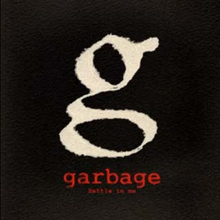 Garbage – Battle In Me Lyrics | Letras | Lirik | Tekst | Text | Testo | Paroles - Source: musicjuzz.blogspot.com