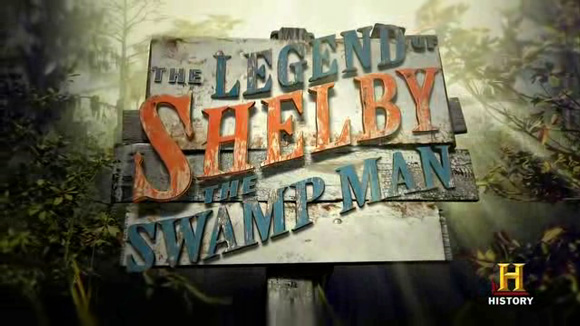 Legend of Shelby the Swamp Man Stanga