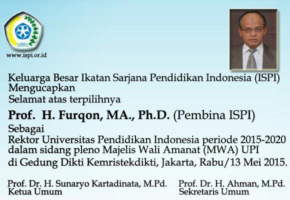 Selamat dan Sukses untuk Prof. H. Furqon, MA., Ph.D Sebagai Rektor UPI 2015-2020