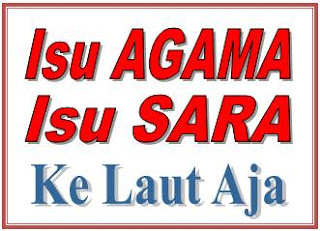 Pemilukada DKI Jakarta : Isu Agama dan Sara? No Way