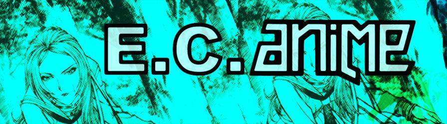E.C. Anime