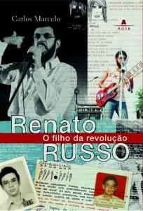 Capa do livro Renato Russo - O filho da revolução, de Carlos Marcelo