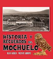 Historia y recuerdos del Mochuelo