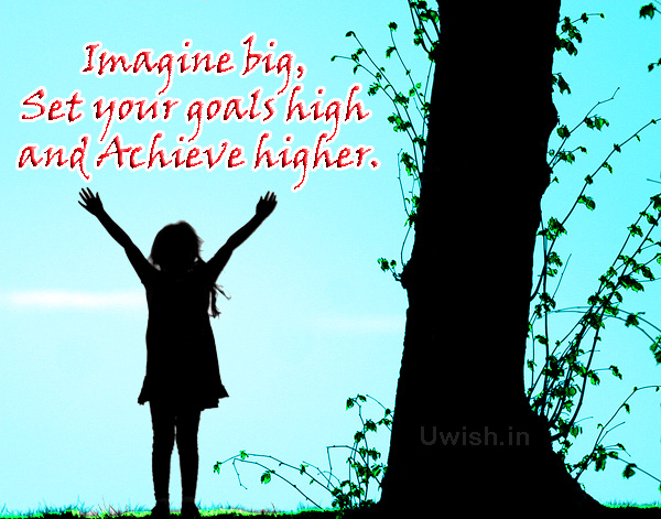Imagine big, set your goals high and Achieve Higher.  Motivational and inspirational faith in talent e greeting card and wishes.