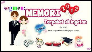 Segmen: Memori 2012 Terpahat di Ingatan