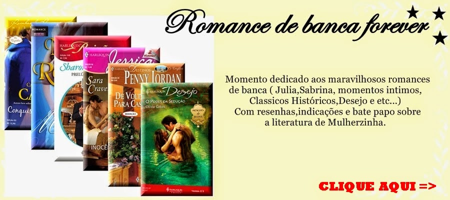 http://leiturasdamary.blogspot.com.br/search/label/ROMANCE%20DE%20BANCA%20FOREVER