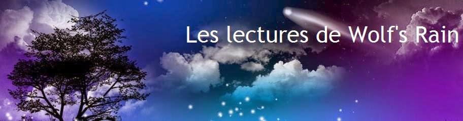 http://eneltismae.blogspot.com/2014/04/chronique-par-les-lectures-de-wolfs-rain.html