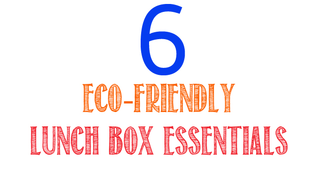 6 Eco-Friendly Lunchbox Essentials for Green Kids