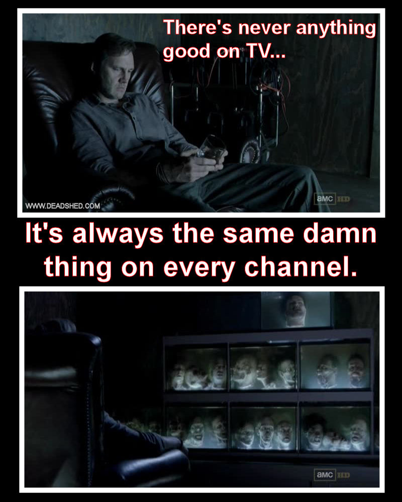http://3.bp.blogspot.com/-Vx3H1w-QwMo/UI7jkgnsjVI/AAAAAAAAA2M/__oGYbiazaA/s1600/The_Walking_Dead_Season_3_Governor_TV_Meme_DeadShed.jpg