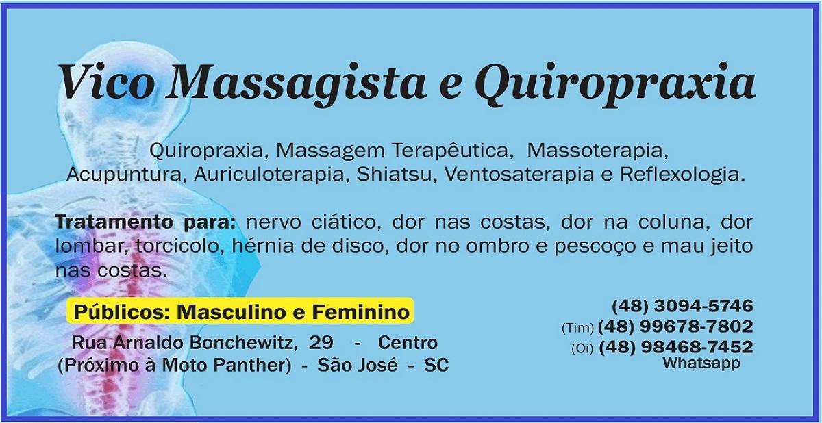 Vico Massagista e Quiropraxia - São José SC - Massagem Terapêutica, Massoterapia, Shiatsu, Ventosa