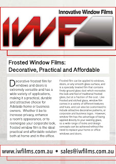 Decorative and frosted window films can enhance the look of your home or office.
