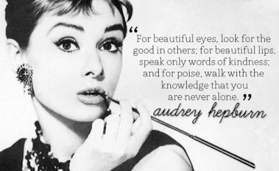 Look for the good and speak kinds words Audrey Hepburn quote