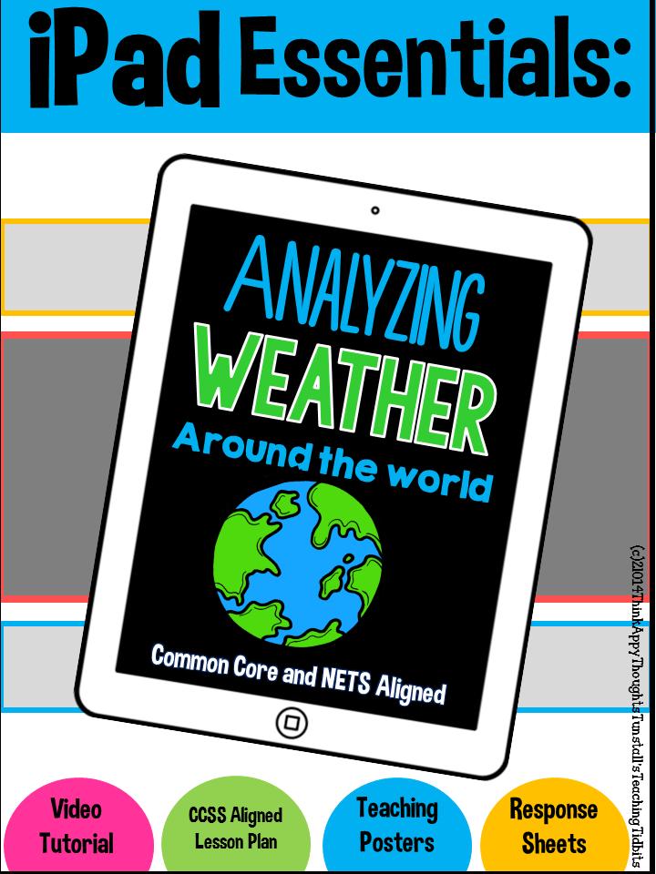 http://www.teacherspayteachers.com/Product/iPad-Essentials-Analyzing-Weather-1629460